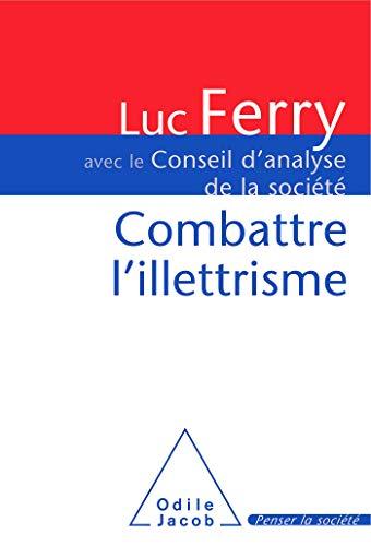 Combattre l'illettrisme: Luc Ferry; Conseil