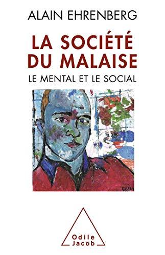SOCIÉTÉ DU MALAISE (LA): EHRENBERG ALAIN