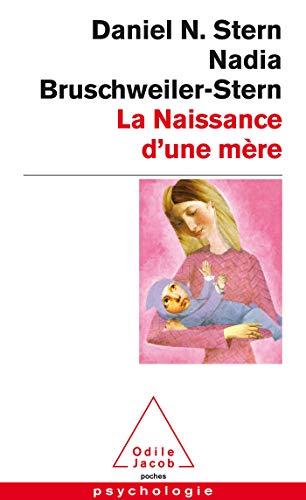 9782738122650: La naissance d'une mere (Poches Odile Jacob)