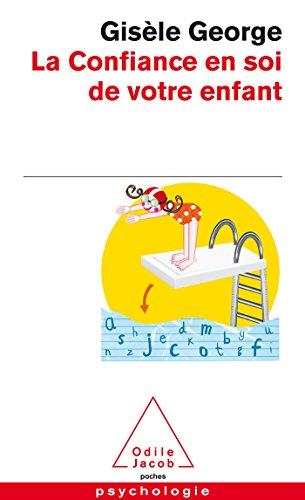9782738122698: La Confiance En Soi De Votre Enfant (French Edition)