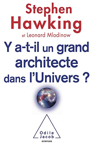 Y a-t-il un grand architecte dans l'univers ? (9782738123138) by [???]