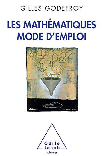 9782738123220: Les Math�matiques, mode d'emploi