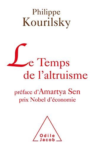 TEMPS DE L'ALTRUISME (LE): KOURILSKY PHILIPPE