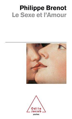9782738124333: Le Sexe et l'Amour