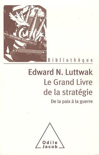 Le grand livre de la stratégie (French Edition) (2738124534) by [???]