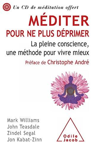 9782738124586: Méditer pour ne plus déprimer (French Edition)