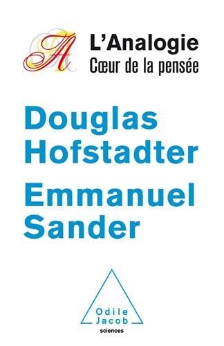 ANALOGIE COEUR DE LA PENSÉE (L'): HOFSTADTER DOUGLAS