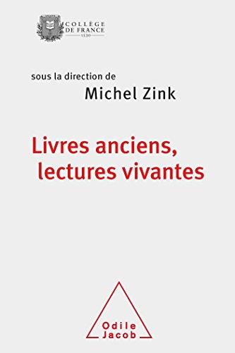 9782738124913: Livres anciens, lectures vivantes (OJ.COLLEGE FRAN)