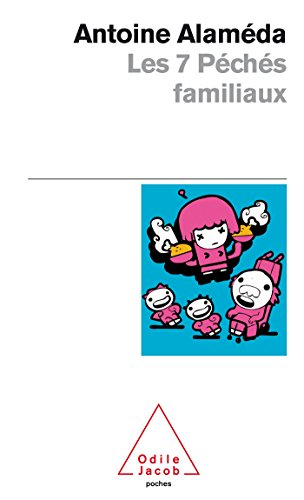 9782738125149: Les 7 Peches Familiaux (French Edition)