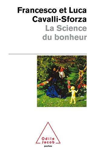 9782738125866: La Science Du Bonheur (French Edition)