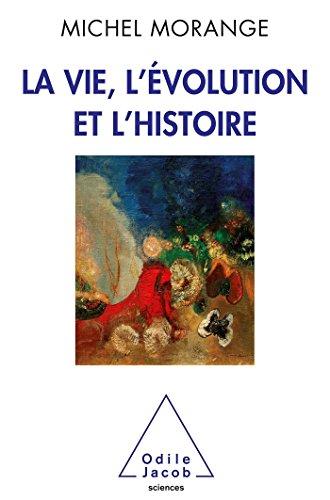 9782738125958: La Vie, l'�volution et l'histoire