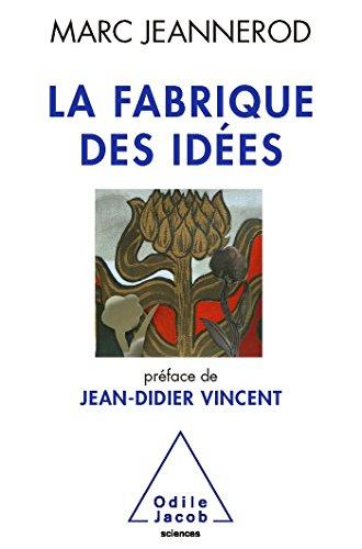 9782738126160: La Fabrique des idées