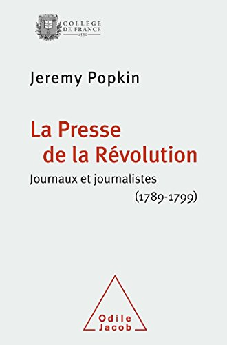 9782738126177: La Presse de la Révolution (French Edition)