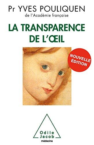 9782738126337: La transparence de l'oeil (French Edition)