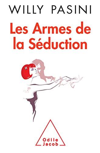 ARMES DE LA SÉDUCTION (LES): PASINI WILLY