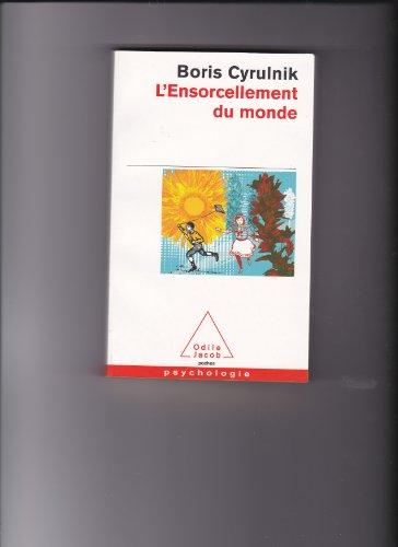 9782738126597: Ensorcellement du Monde Gratuit