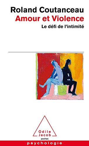 9782738126740: Amour et Violence: Le défi de l'intimité