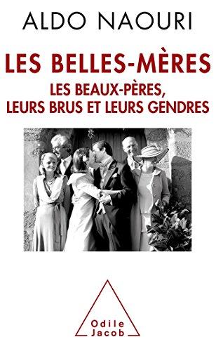 9782738126795: Les Belles-Mères: Les beaux-pères, leurs brus et leurs gendres