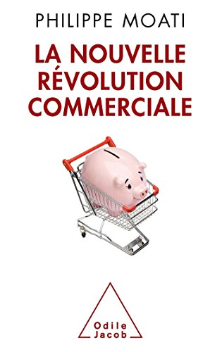 9782738126900: La nouvelle revolution commerciale (French Edition)