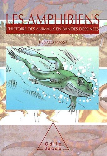 9782738127334: Les Amphibiens: L'histoire des animaux en bandes dessin�es