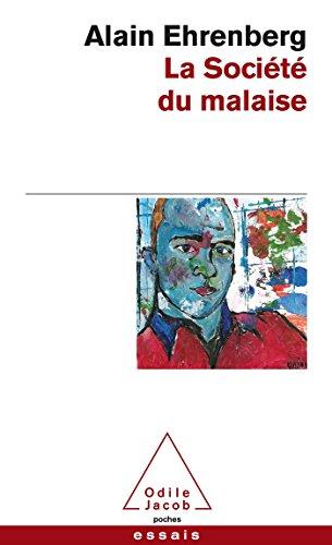 La Société du malaise: Alain Ehrenberg