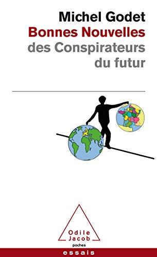 9782738127648: BONNES NOUVELLES DES CONSPIRATEURS DU FUTUR