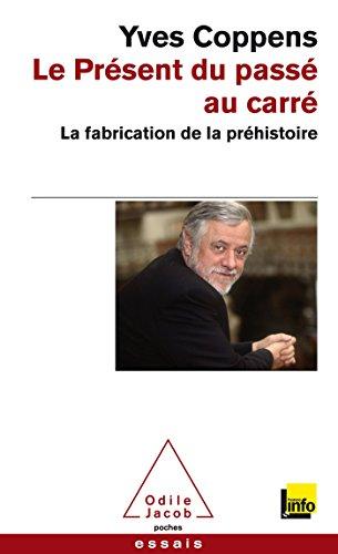 9782738127754: Le Present Du Passe Au Carre (French Edition)
