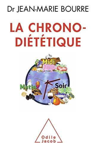 9782738127846: La Chrono-diététique (OJ.SANTE VIE PR)