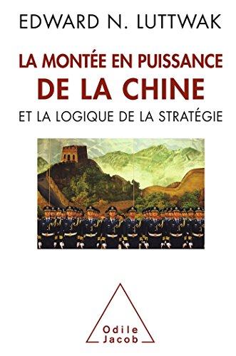 9782738127945: La Montée en puissance de la Chine et la logique de la stratégie