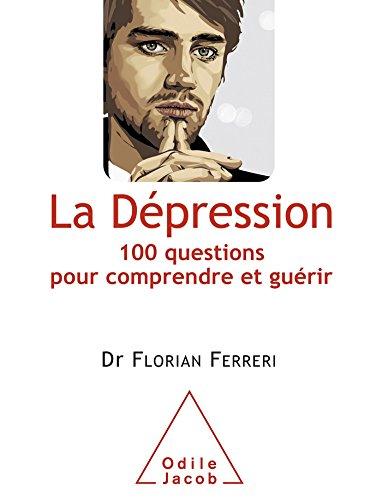 DÉPRESSION (LA): FERRERI FLORIAN