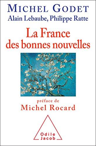 FRANCE DES BONNES NOUVELLES (LA): GODET MICHEL
