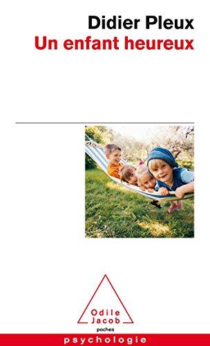 9782738128331: Un Enfant Heureux (French Edition)