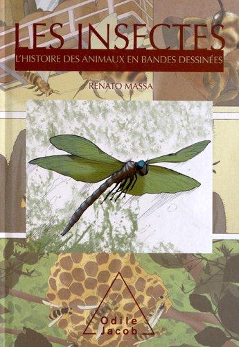 HISTOIRE DES ANIMAUX EN BANDES DESSINÉES (L') : LES INSECTES: MASSA RENATO