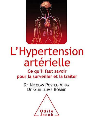 9782738128720: L'Hypertension artérielle: Ce qu'il faut savoir pour la surveiller et la traiter