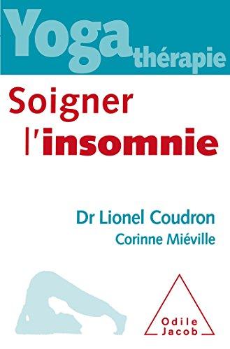 SOIGNER L'INSOMNIE: COUDRON LIONEL