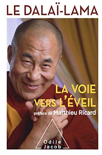 VOIE VERS L'ÉVEIL (LA): DALAÏ-LAMA XIV