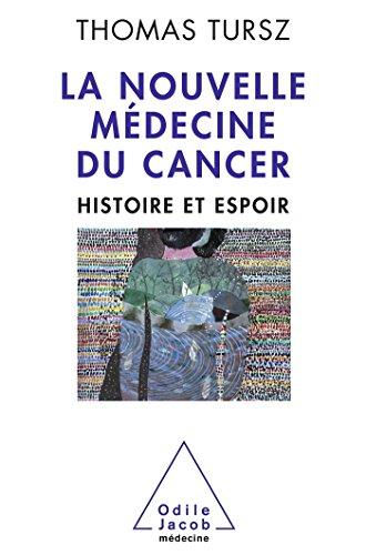 9782738129079: La nouvelle médecine du cancer
