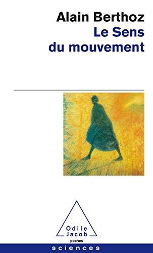 SENS DU MOUVEMENT (LE): BERTHOZ ALAIN