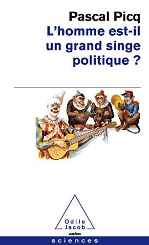9782738129321: L'homme est-il un grand singe politique ?