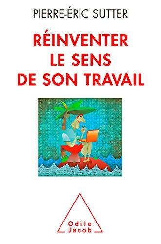 RÉINVENTER LE SENS DE SON TRAVAIL: SYUTTER P.E.
