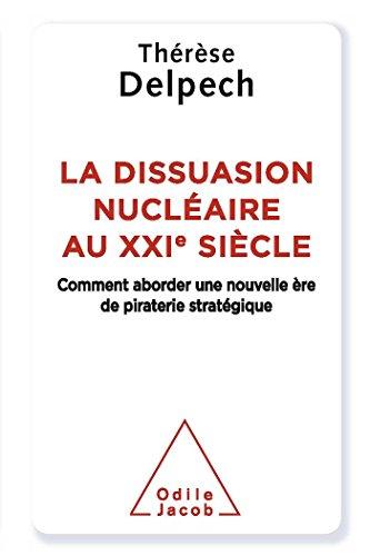 DISSUASION NUCLÉAIRE (LA): DELPECH THÉRÈSE