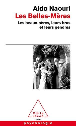 9782738130297: Les Belles-Mères: Les beaux-pères, leurs brus et leurs gendres
