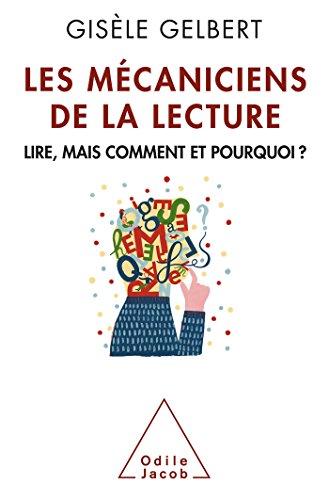 MÉCANICIENS DE LA LECTURE (LES): GELBERT GISELE