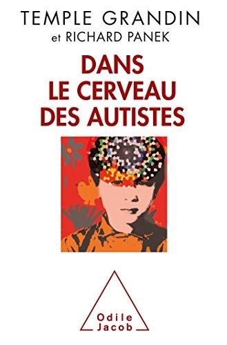 9782738130877: Dans le cerveau des autistes