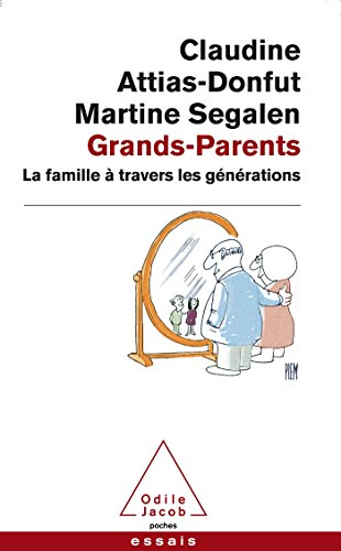 9782738131355: Grands-Parents: La Famille a Travers Les Generations (French Edition)