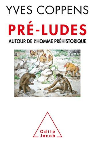 9782738131423: Pré-ludes: Autour de l'homme préhistorique