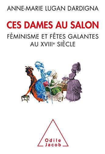 CES DAMES AU SALON: LUGAN-DARDIGNA A.M.