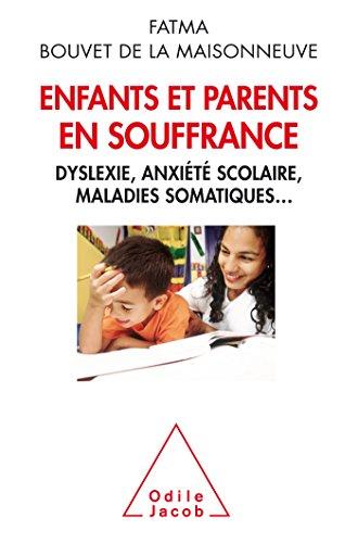 ENFANTS ET PARENTS EN SOUFFRANCE: BOUVET DE LA MA FATMA