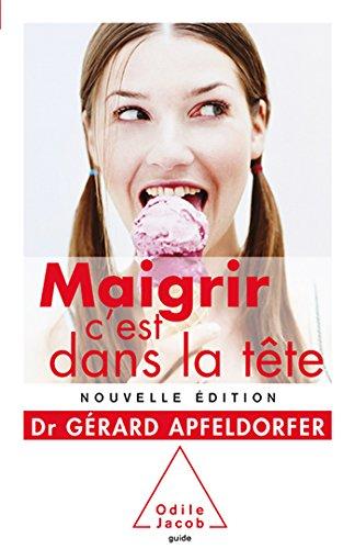 9782738131669: Maigrir C'Est Dans la Tete Ned 2014