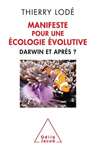 9782738131942: Manifeste pour une �cologie �volutive: Darwin et apr�s